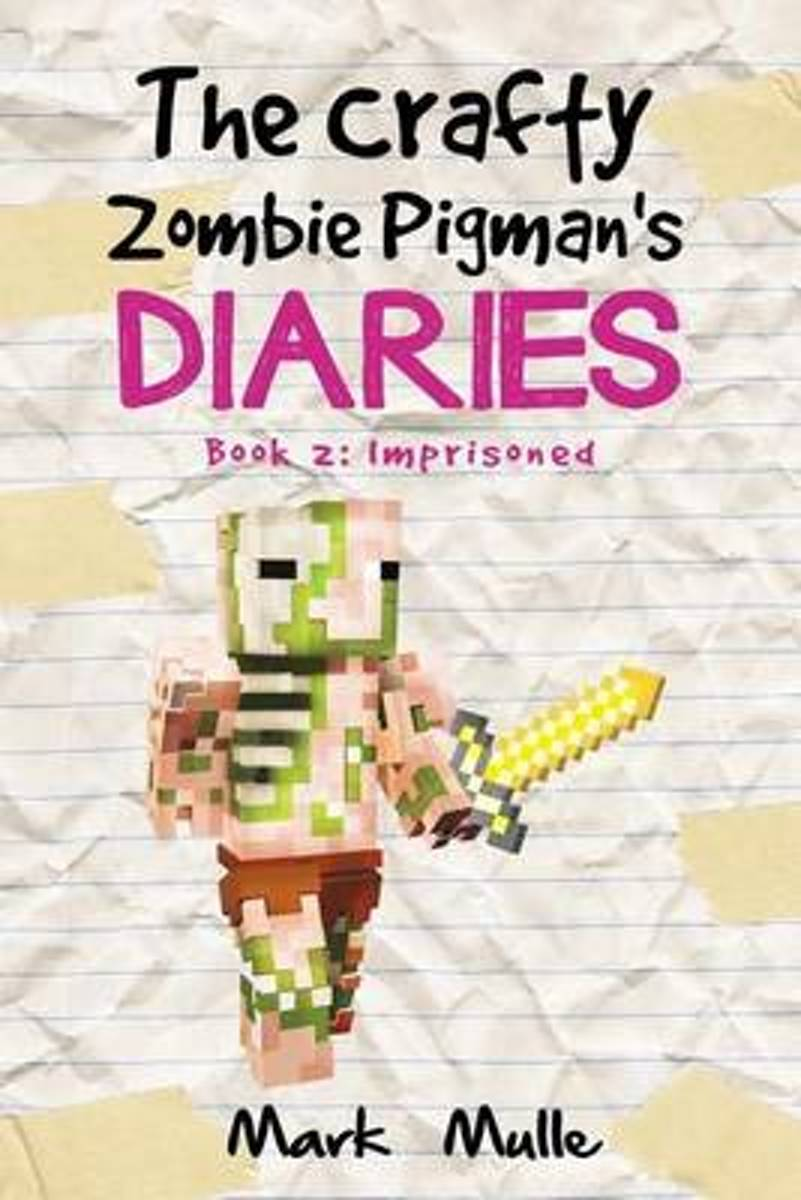 The Crafty Zombie Pigman's Diaries (Book 2)