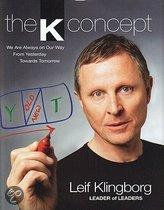 The K Concept