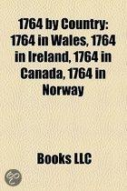 1764 By Country: 1764 In Wales, 1764 In