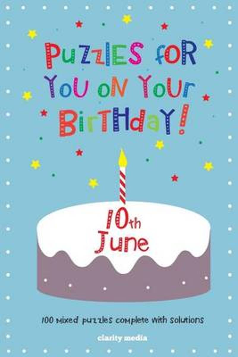 Puzzles for You on Your Birthday - 10th June