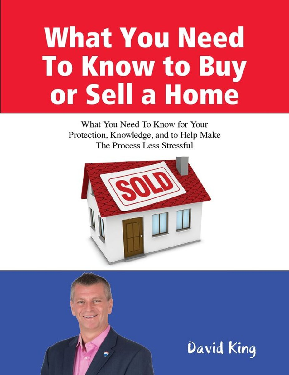 What You Need To Know to Buy or Sell a Home