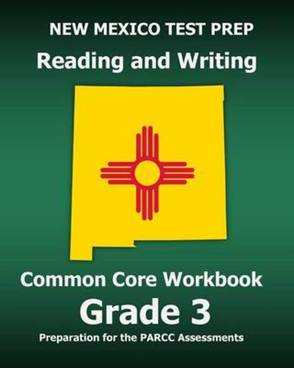 New Mexico Test Prep Reading and Writing Common Core Workbook Grade 3