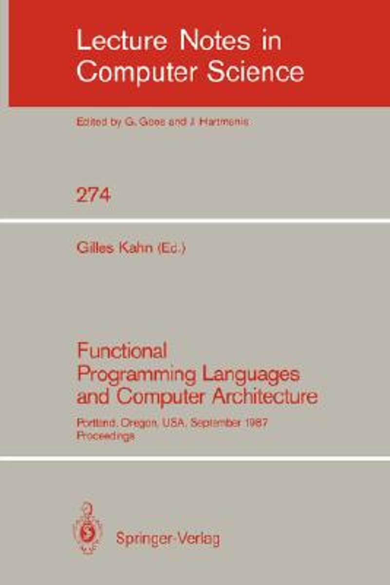 Functional Programming Languages and Computer Architecture