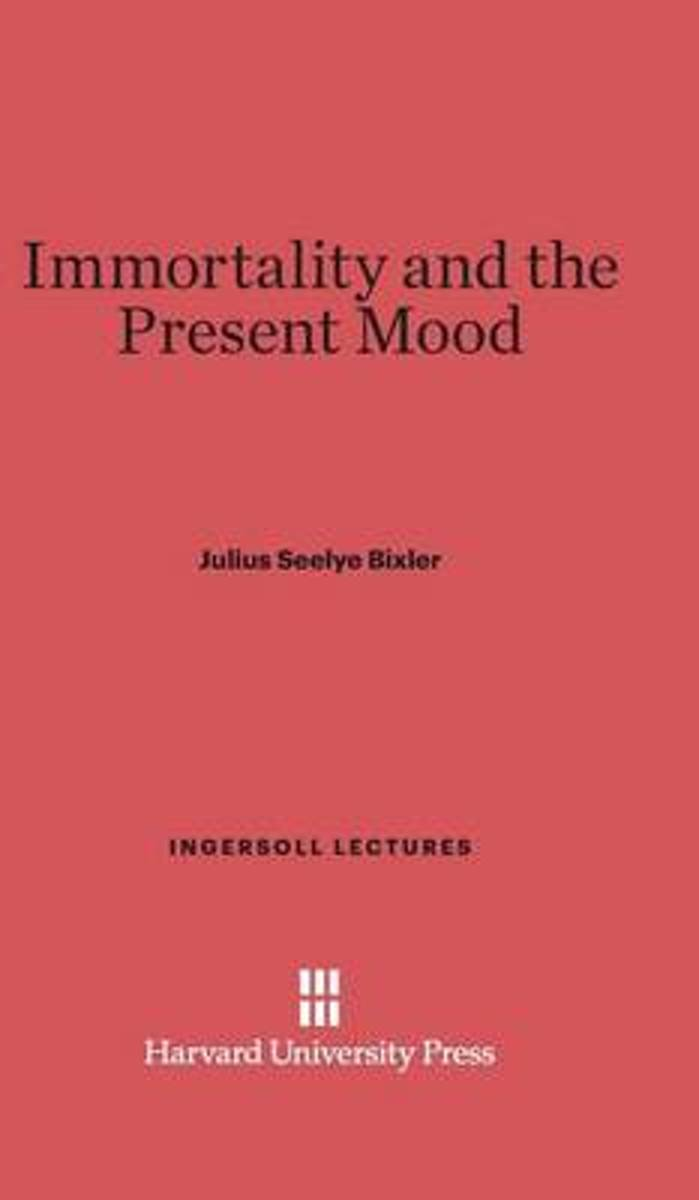 Immortality and the Present Mood
