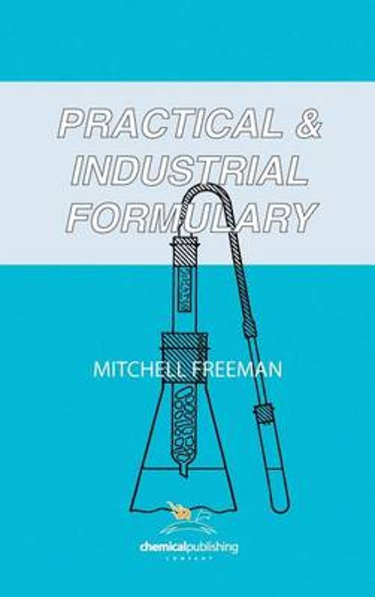 Practical and Industrial Formulary