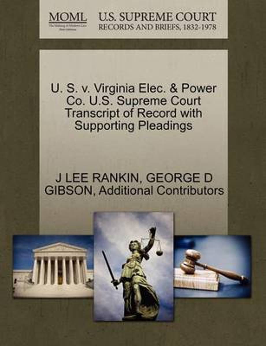 U. S. V. Virginia Elec. & Power Co. U.S. Supreme Court Transcript of Record with Supporting Pleadings
