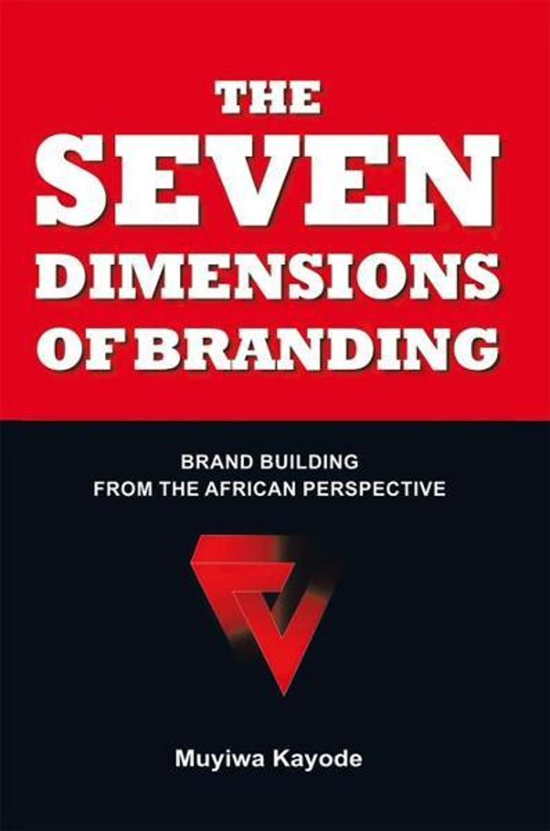 The Seven Dimensions of Branding