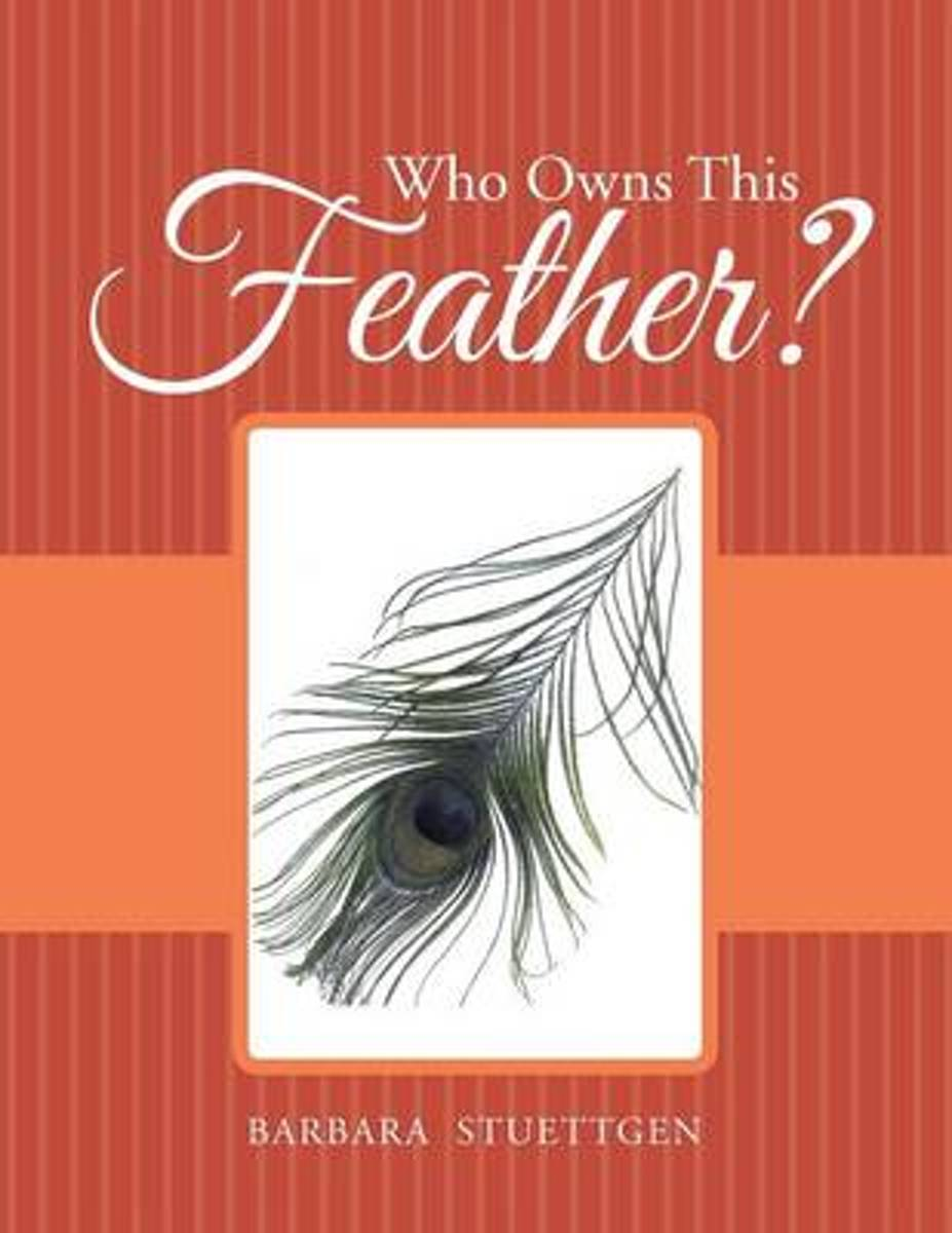 Who Owns This Feather?