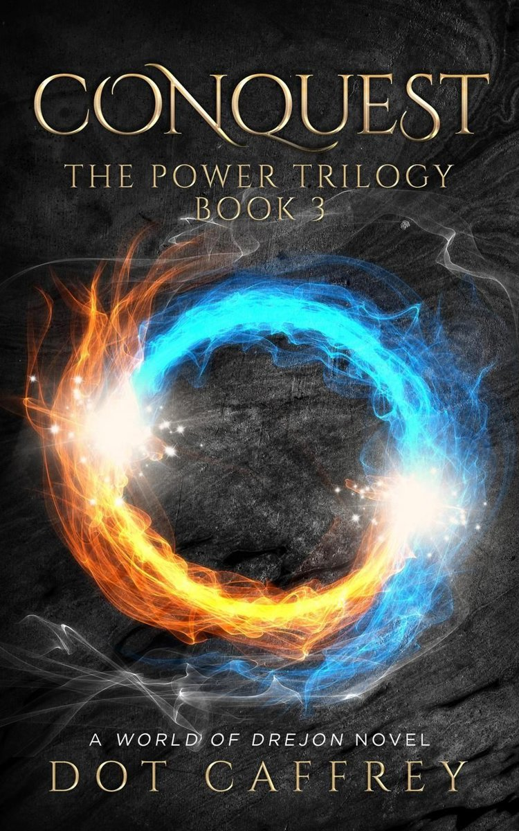 CONQUEST: The Power Trilogy Book 3