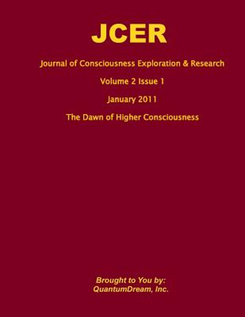 Journal of Consciousness Exploration & Research Volume 2 Issue 1
