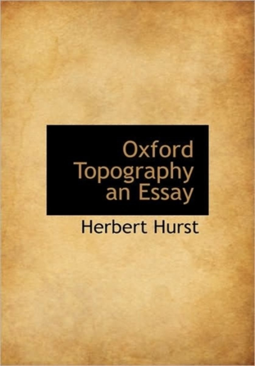 Oxford Topography an Essay
