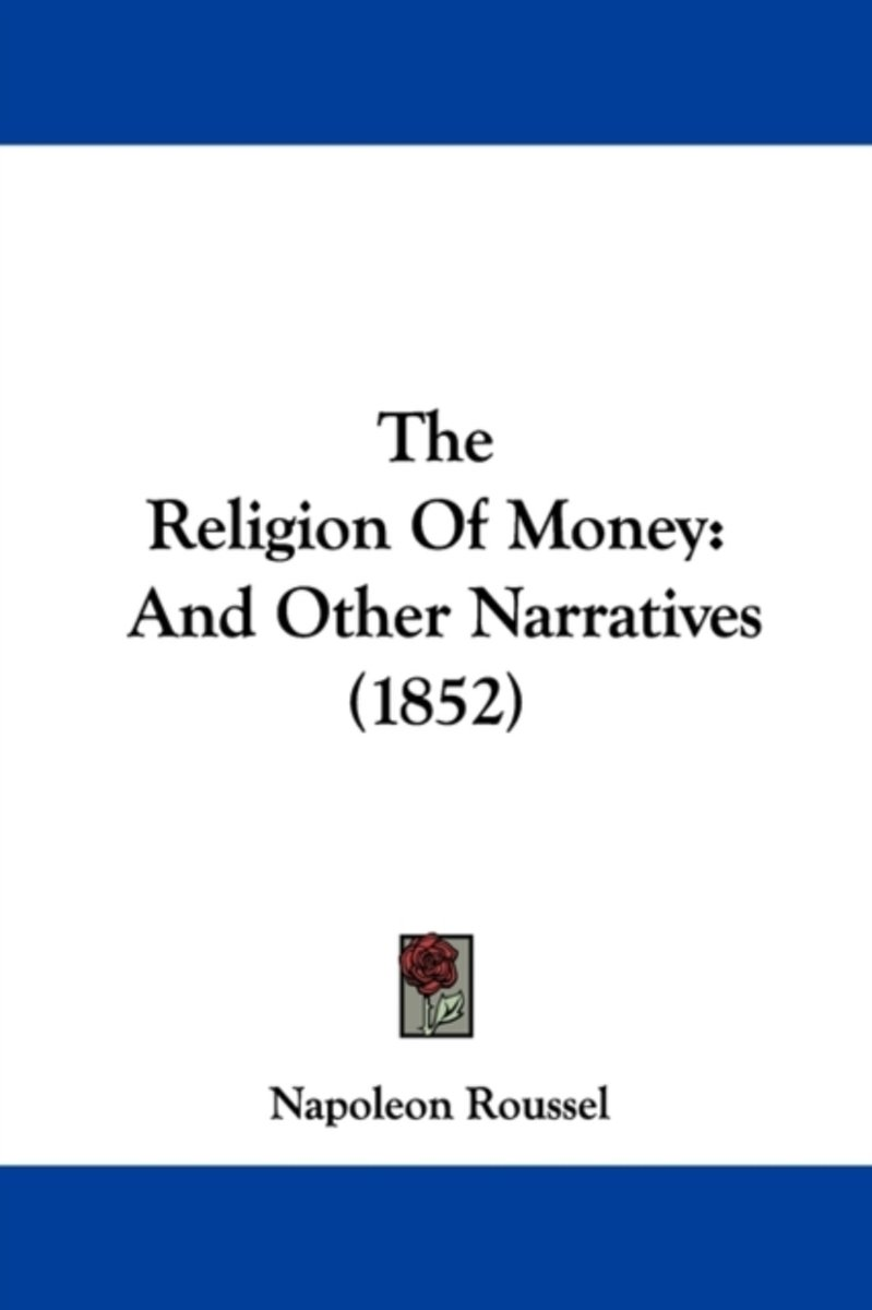 The Religion Of Money