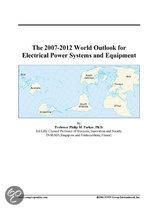 The 2007-2012 World Outlook for Electrical Power Systems and Equipment