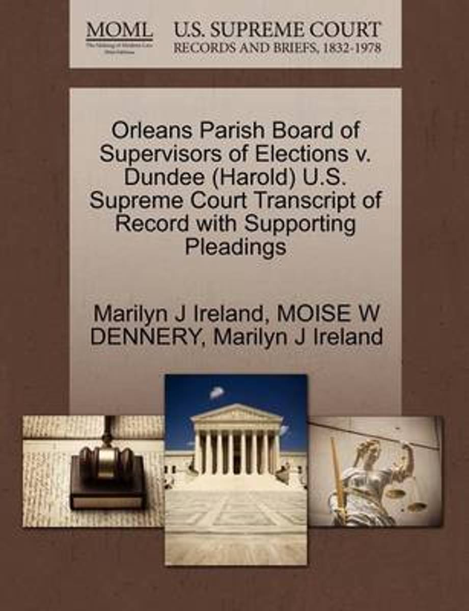 Orleans Parish Board of Supervisors of Elections V. Dundee (Harold) U.S. Supreme Court Transcript of Record with Supporting Pleadings