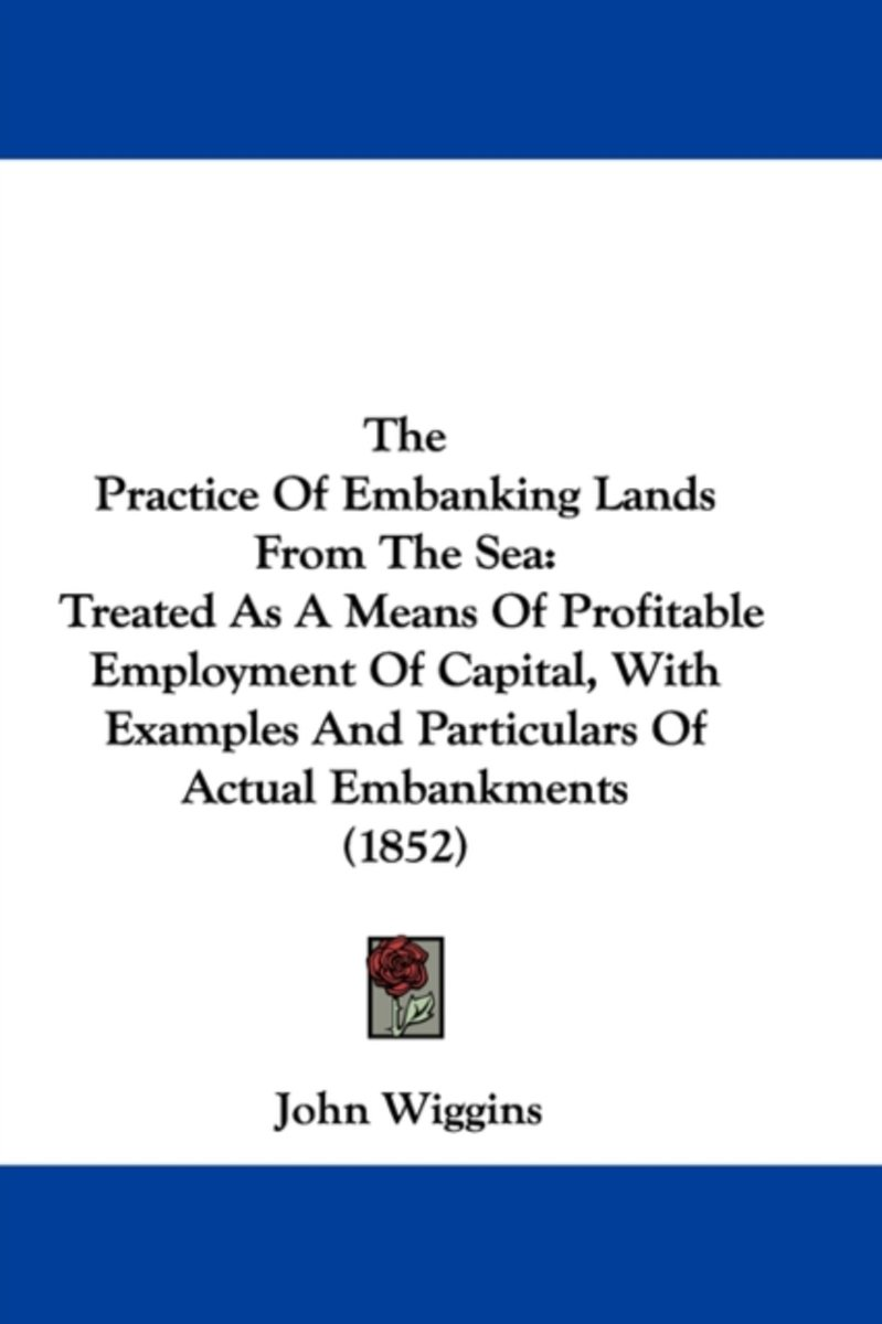 The Practice of Embanking Lands from the Sea