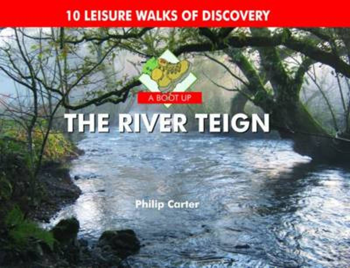 A Boot Up the River Teign