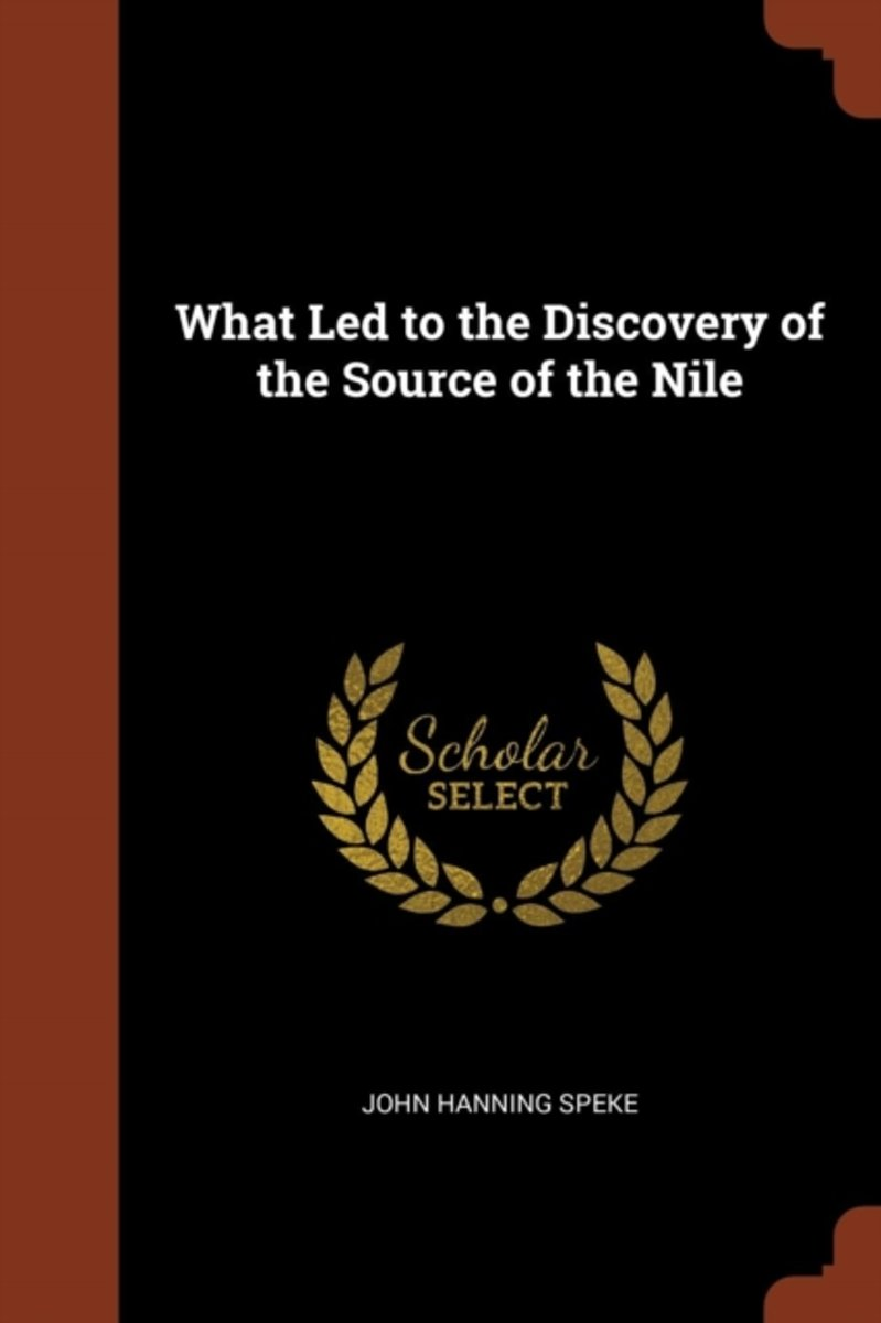 What Led to the Discovery of the Source of the Nile