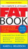 The Complete & Up-To-Date Fat Book: Reduce the Fat in Your Diet with This Guide to the Fat, Calories, and Fat Percentages in Your Food
