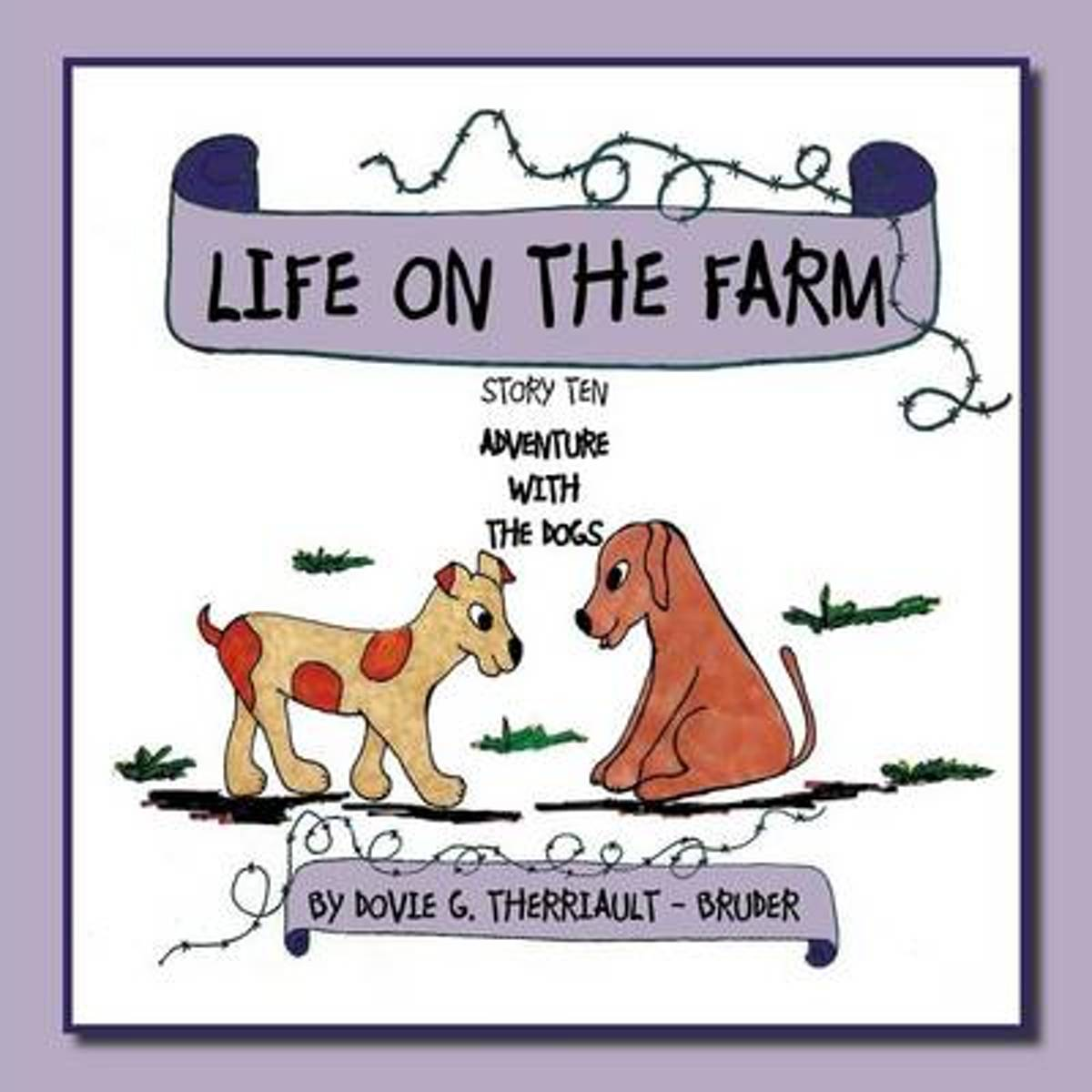 Life on the Farm - Adventure with the Dogs