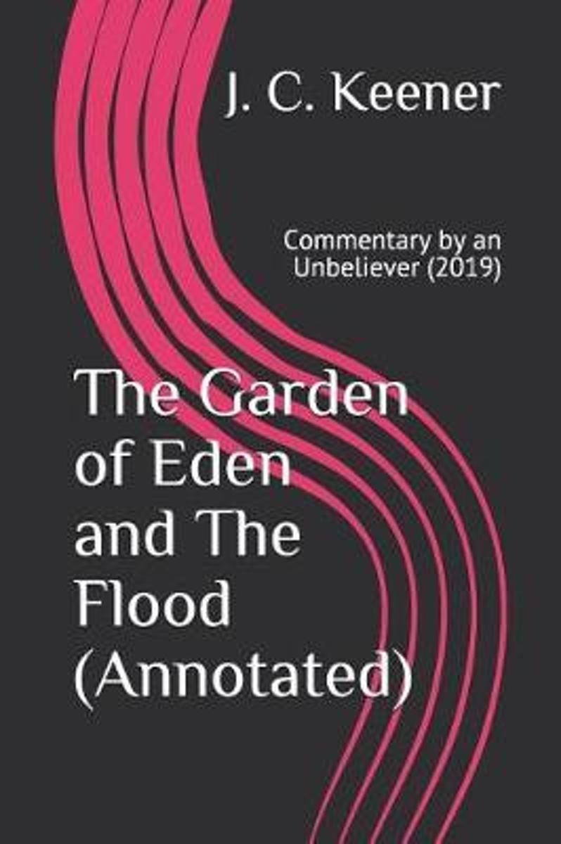 The Garden of Eden and the Flood (Annotated)