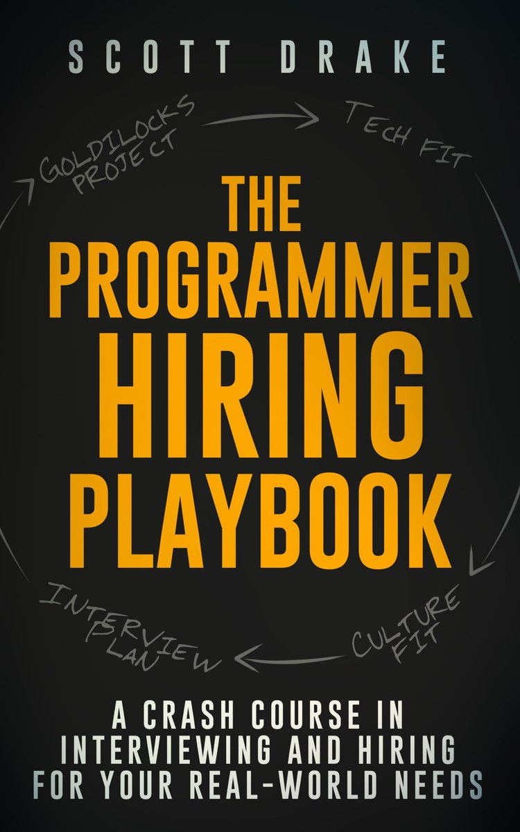 The Programmer Hiring Playbook