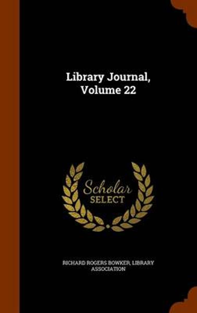 Library Journal, Volume 22