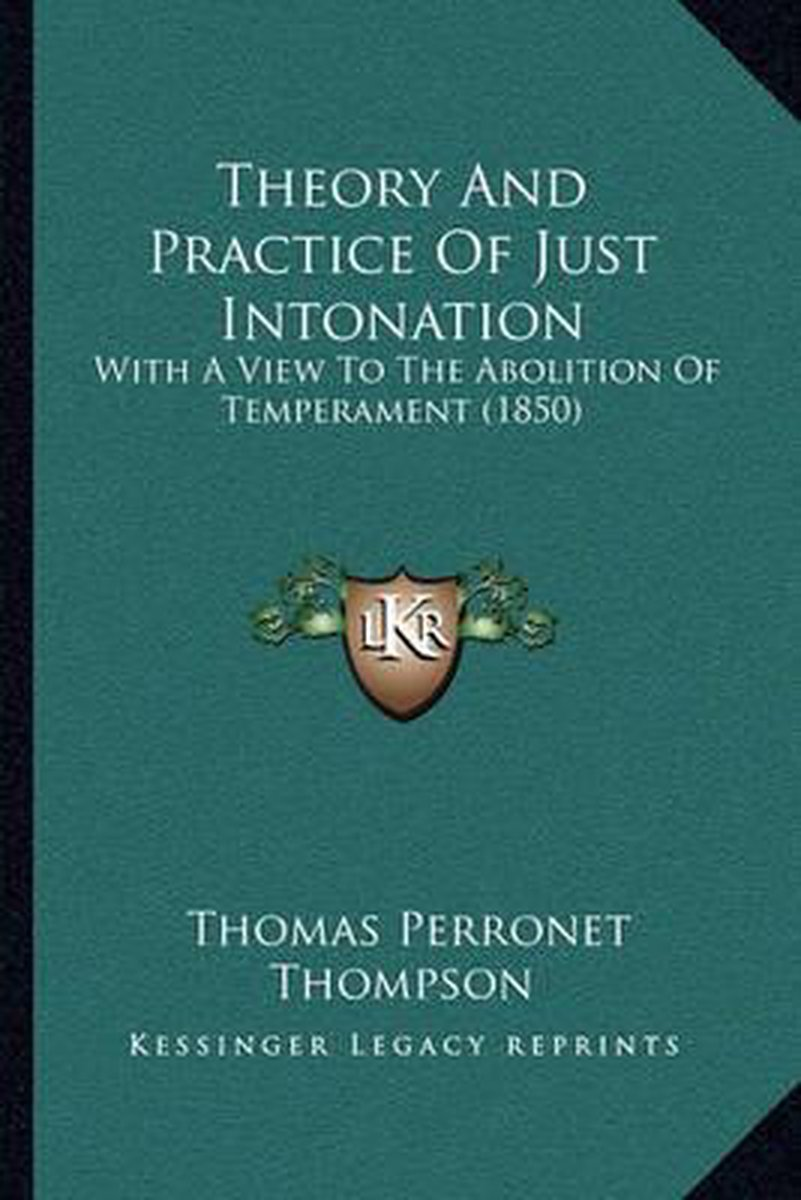 Theory and Practice of Just Intonation