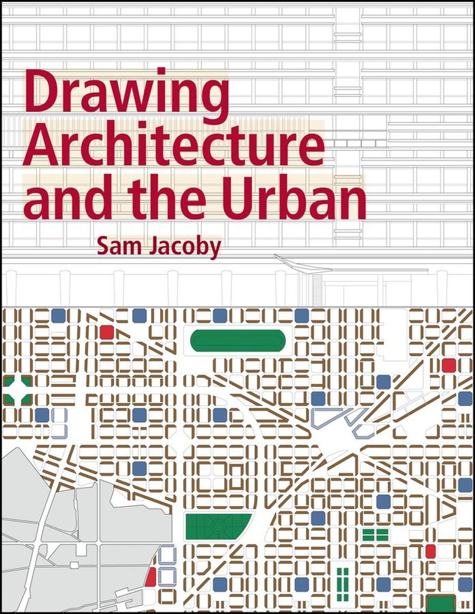 Drawing Architecture and the Urban