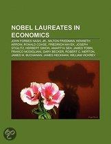 Nobel Laureates In Economics: John Forbes Nash, Jr., Milton Friedman, Kenneth Arrow, Ronald Coase, Friedrich Hayek, Joseph Stiglitz