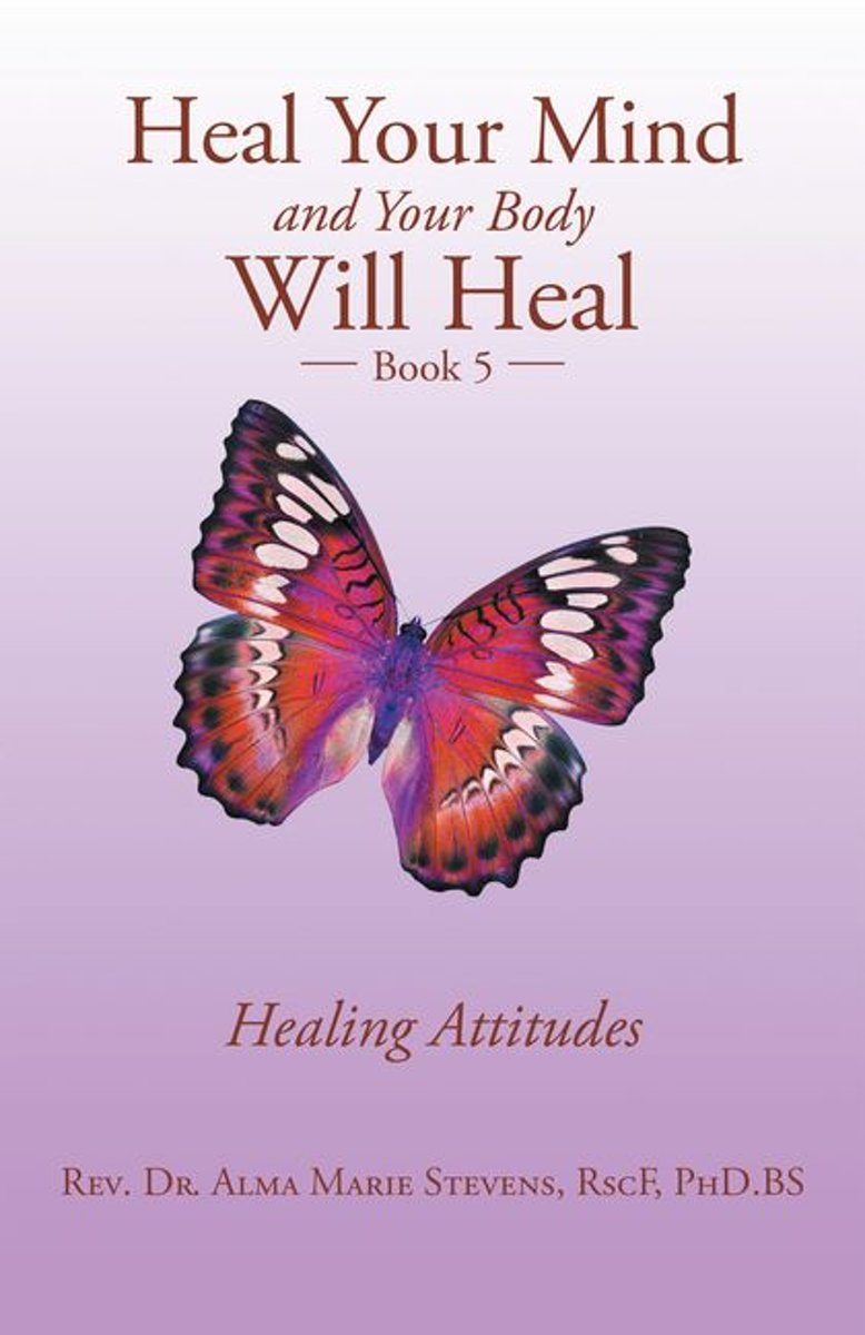 Heal Your Mind and Your Body Will Heal