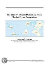 The 2007-2012 World Outlook for Men's Shaving Cream Preparations