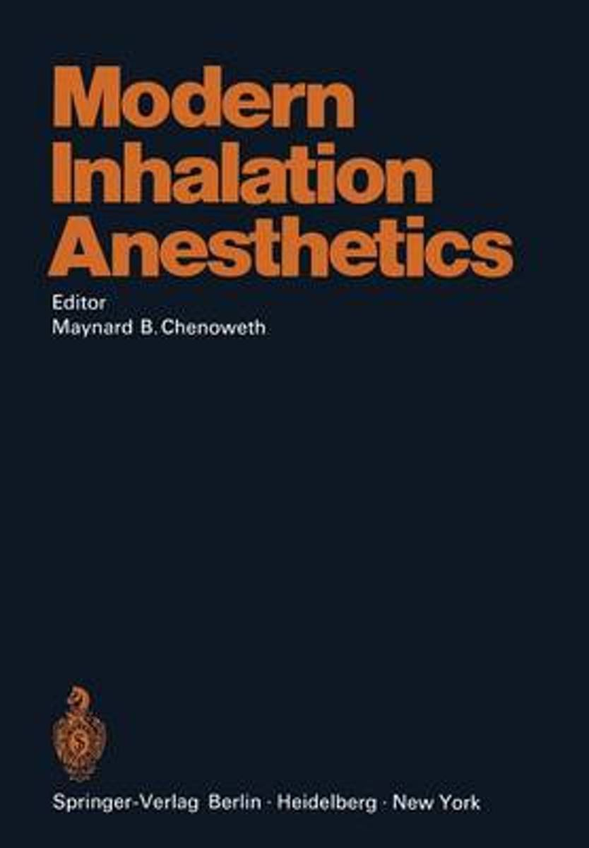 Modern Inhalation Anesthetics