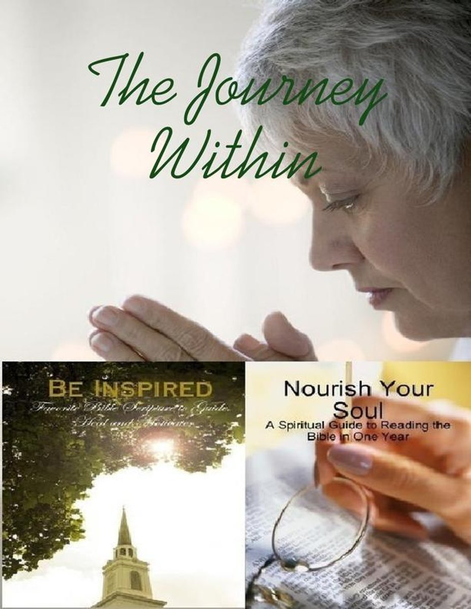 The Journey Within - Be Inspired, Nourish Your Soul