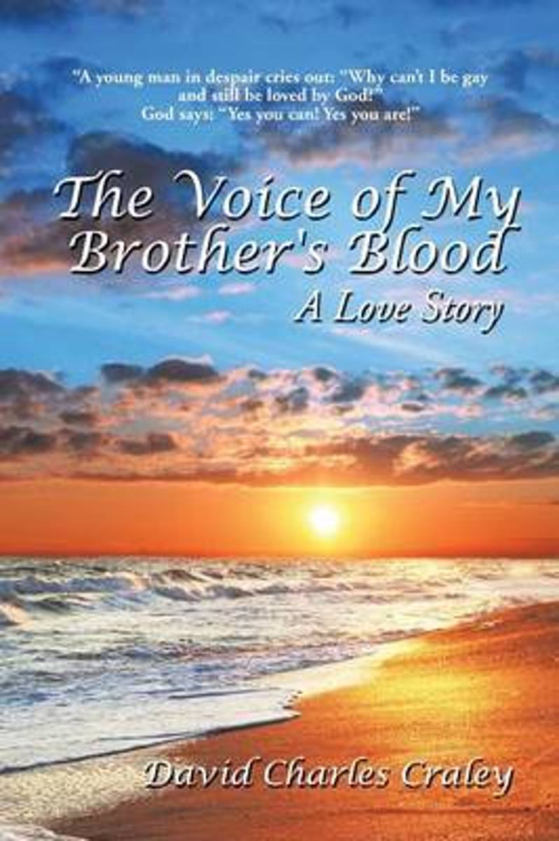 The Voice of My Brother's Blood