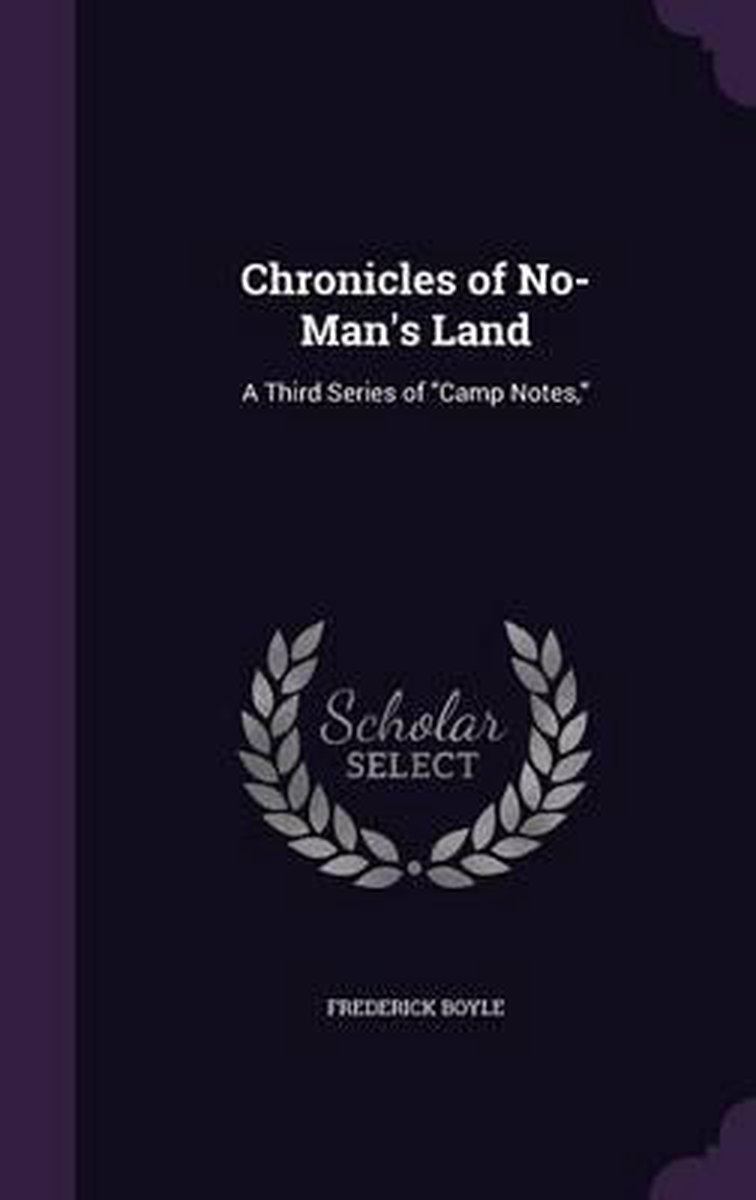 Chronicles of No-Man's Land