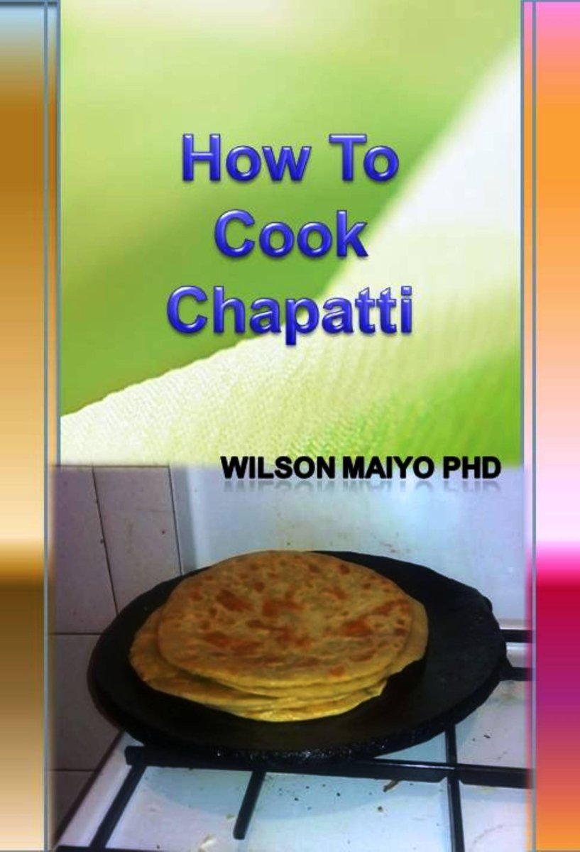 How To Cook Chapatti