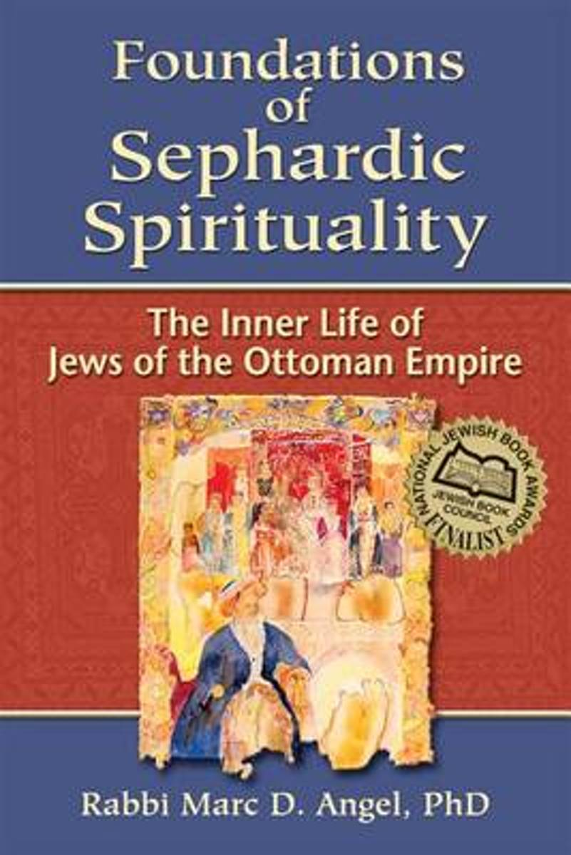 Foundations of Sephardic Spirituality