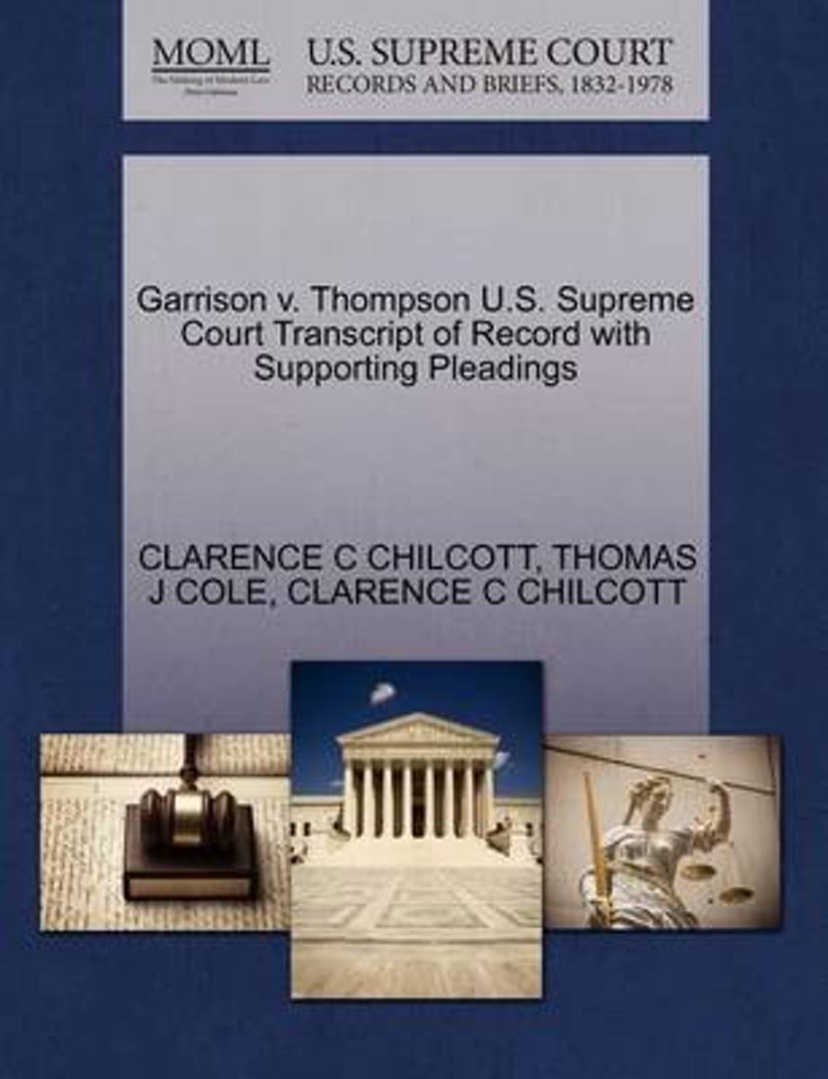 Garrison V. Thompson U.S. Supreme Court Transcript of Record with Supporting Pleadings