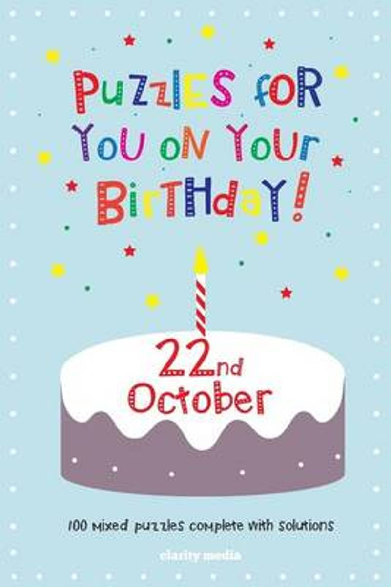 Puzzles for You on Your Birthday - 22nd October