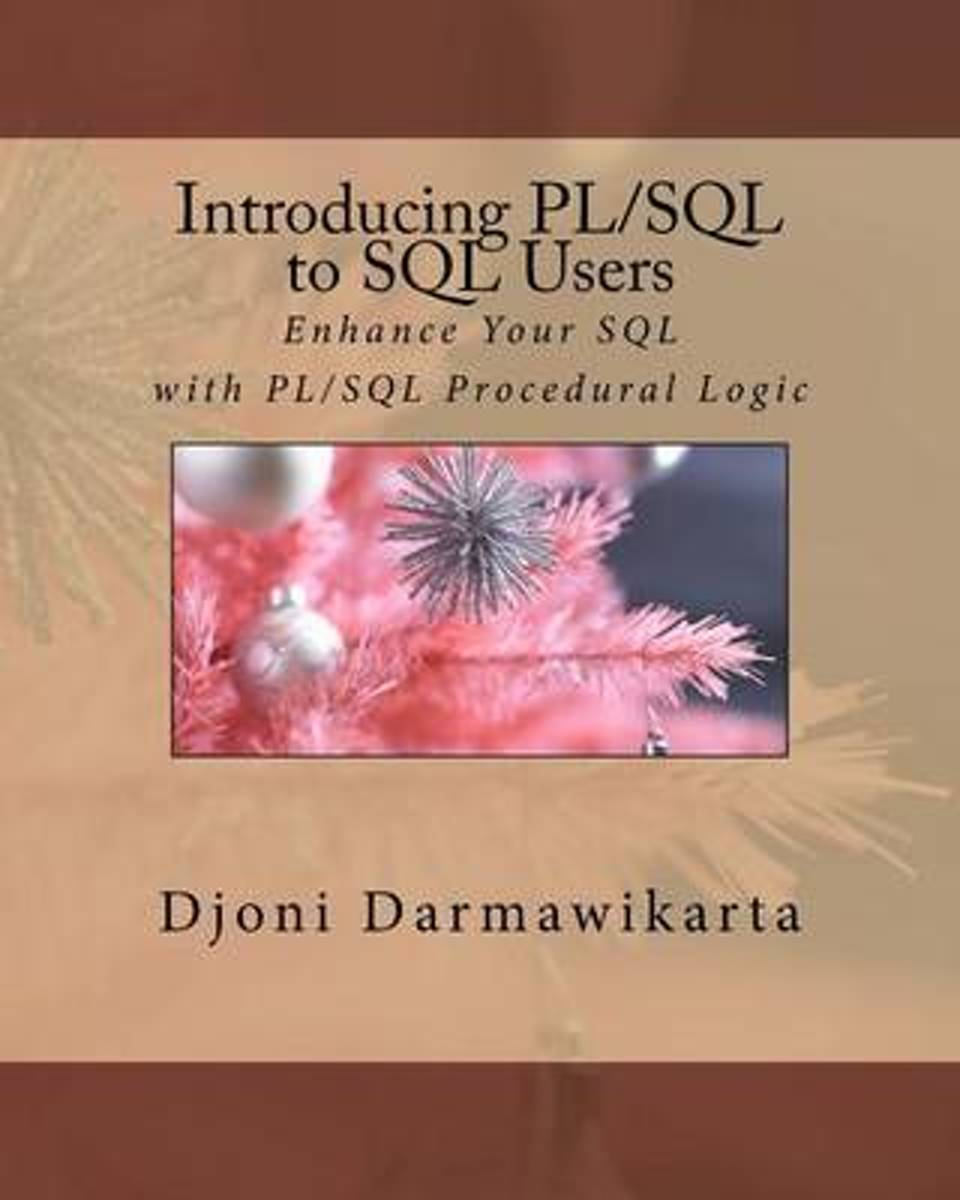 Introducing PL/SQL to SQL Users