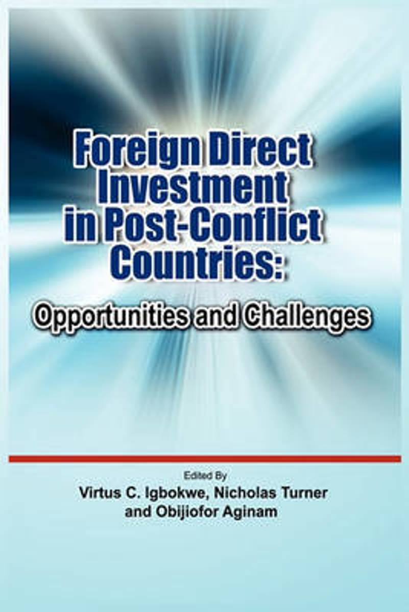 Foreign Direct Investment in Post Conflict Countries