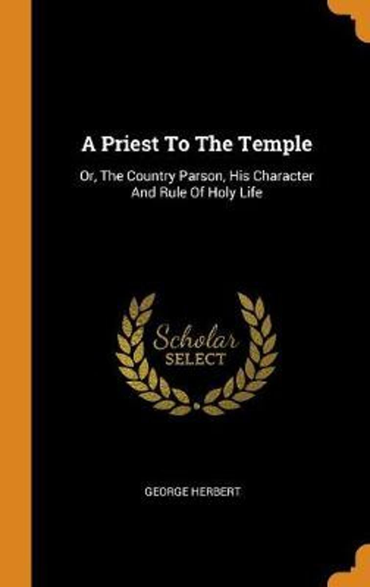 A Priest to the Temple