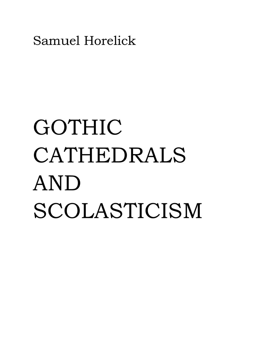 Gothic Cathedrals and Scholasticism