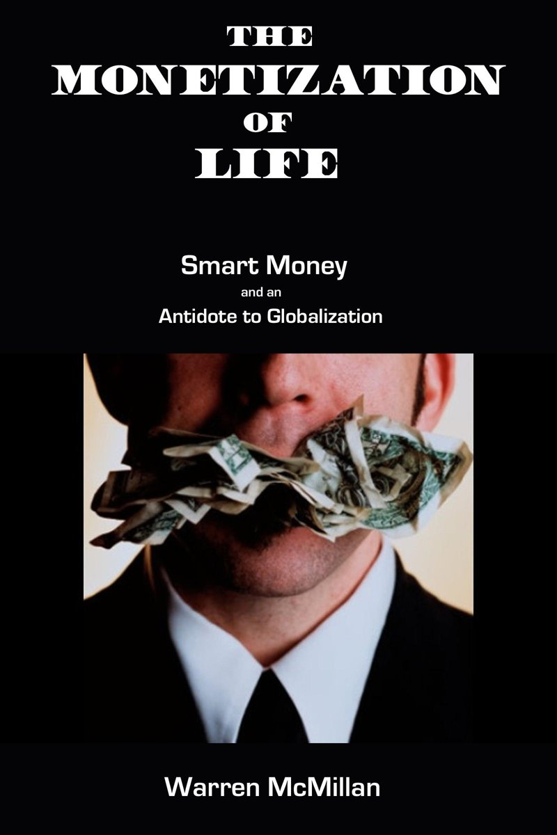 The Monetization of Life
