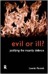 Evil or Ill?