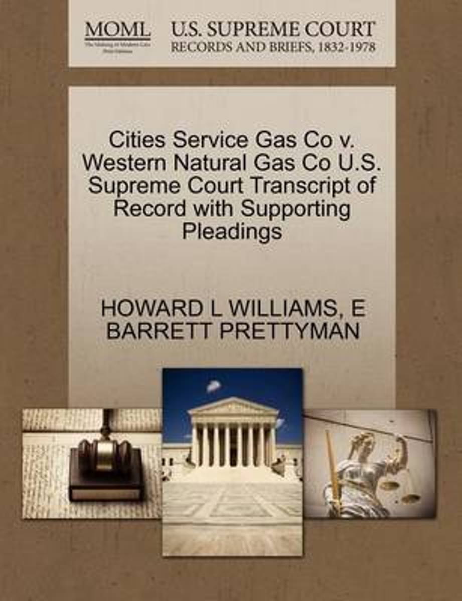 Cities Service Gas Co V. Western Natural Gas Co U.S. Supreme Court Transcript of Record with Supporting Pleadings