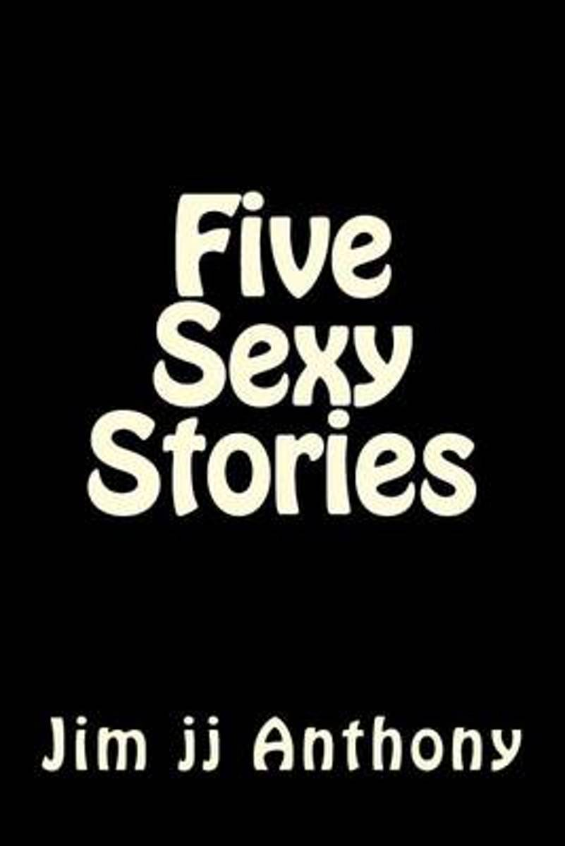 Five Sexy Stories