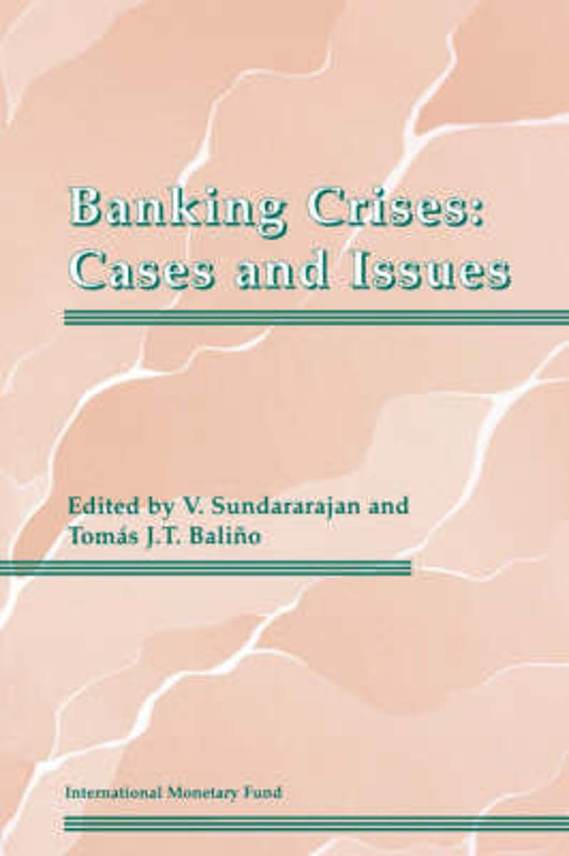 Banking Crises Cases and Issues