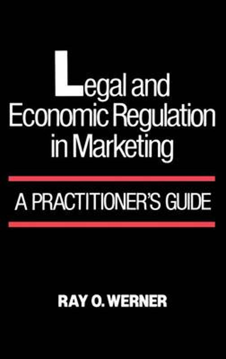 Legal and Economic Regulation in Marketing