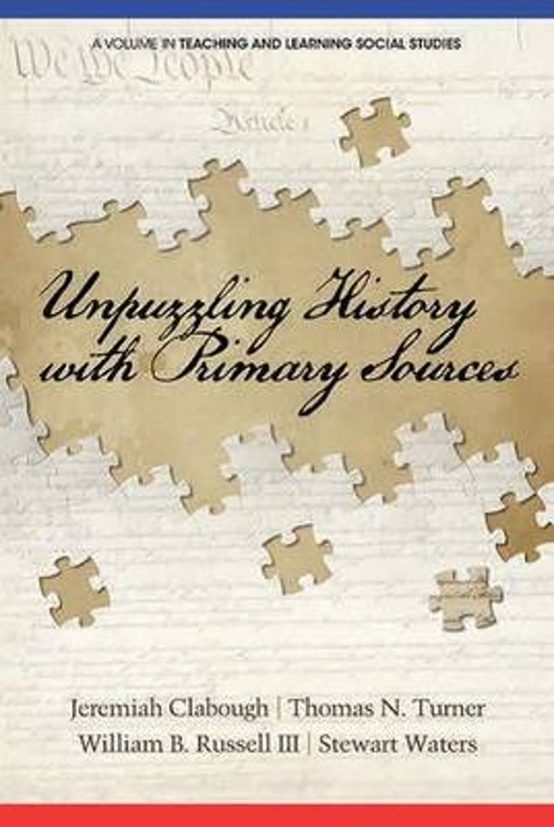 Unpuzzling History with Primary Sources